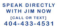 Speak with a Realtor now! Contact Jim and his AtlantaPros Real Estate Pros 404-433-4531